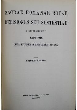 Sacrae Romanae Rotae Decisiones seu sententiae tom XXXVIII 1946 r.