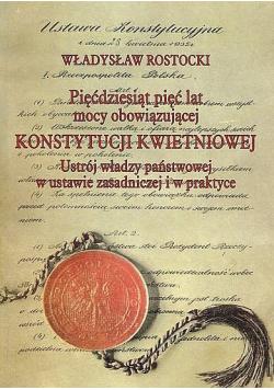 Pięćdziesiąt pięć lat mocy obowiązującej Konstytucji Kwietniowej