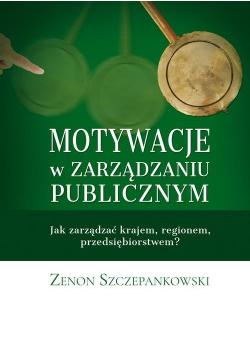 Motywacje w zarządzaniu publicznym