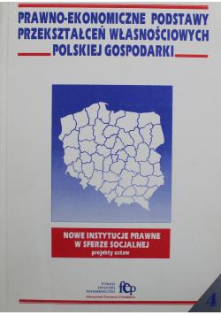 Prawno - ekonomiczne podstawy przekształceń własnościowych polskiej gospodarki Nr 4