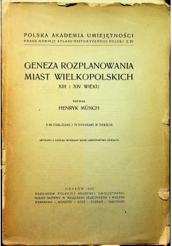 Geneza rozplanowania miast Wielkopolskich XIII i XIV wieku 1946 r.