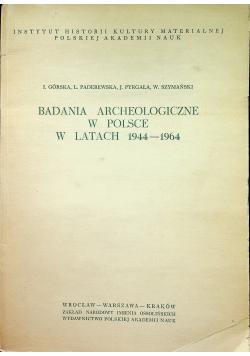 Badanie Archeologiczne w Polsce w latach 1944 1964