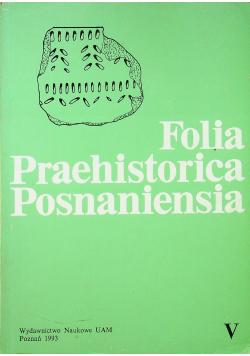 Folia Praehistorica Posnaniensia tom V