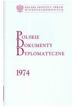 Polskie Dokumenty Dyplomatyczne 1974