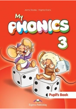My phonics 3 PB + Digi material EXPRESS PUBLISHING
