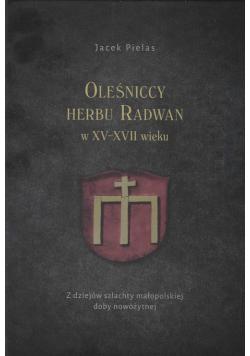 Oleśniccy herbu Radwan w XV-XVII wieku