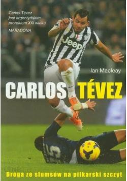 Carlos Tevez Droga ze slumsów na piłkarski szczyt