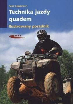 Technika jazdy Quadem Ilustrowany poradnik