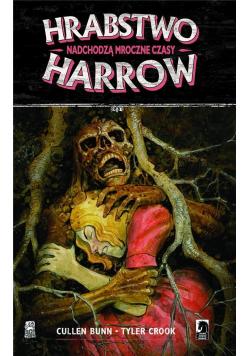 Hrabstwo Harrow T.7 Nadchodzą mroczne czasy