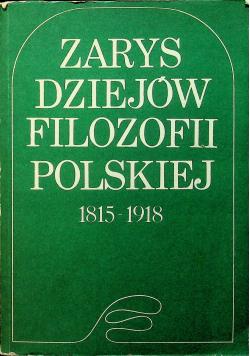 Zarys dziejów filozofii polskiej 1815 - 1918