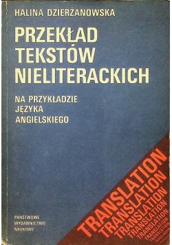 Przekład Tekstów Nieliterackich na przykładzie języka angielskiego