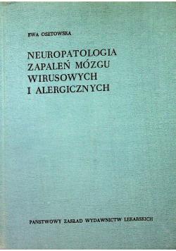 Neuropatologia zapaleń mózgu wirusowych i alergicznych