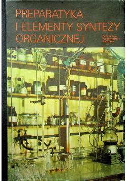 Preparatyka i elementy syntezy organicznej