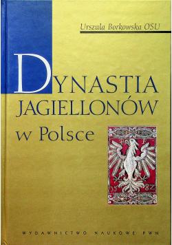 Dynastia Jagiellonów w Polsce