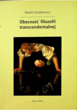 Obecność filozofii transcendentalnej