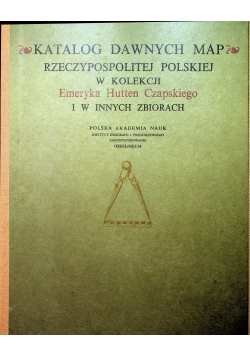 Katalog dawnych map Rzeczpospolitej Polski tom 2