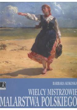Wielcy mistrzowie malarstwa polskiego