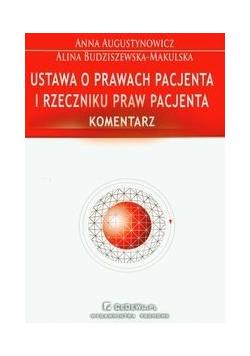 Ustawa o prawach pacjenta i rzeczniku praw pacjenta Komentarz