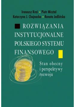 Rozwiązania instytucjonalne polskiego systemu...