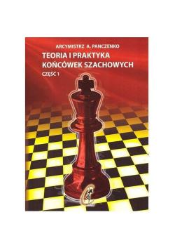 Teoria i praktyka końcówek szachowych. Część 1