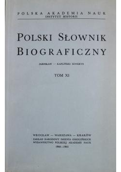 Polski Słownik Biograficzny Tom XI reprint z 1965 r.