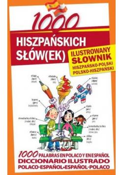 1000 hiszpańskich słówek Ilustrowany słownik