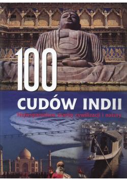 100 cudów Indii Najwspanialsze skarby cywilizacji i natury