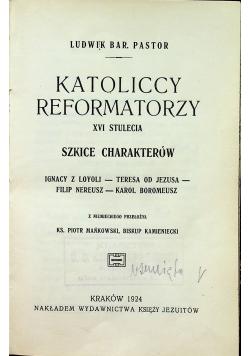 Katoliccy reformatorzy XVI stulecia szkice charakterów 1924 r.