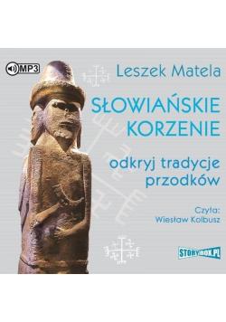 Słowiańskie korzenie. Odkryj tradycje... audiobook