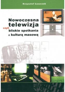 Nowoczesna telewizja czyli bliskie spotkania z kulturą masową