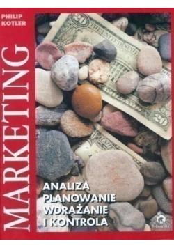 Marketing analiza planowanie wdrażanie i kontrola