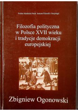 Filozofia polityczna w Polsce XVII wieku i tradycje demokracji europejskiej