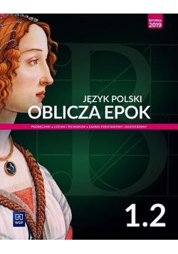 Oblicza epok Język polski 1.2 Podręcznik Zakres podstawowy i rozszerzony