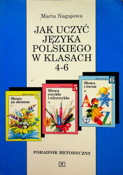 Jak uczyć języka polskiego w klasach 4 6