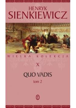 Wielka kolekcja T.10 Quo vadis T.2