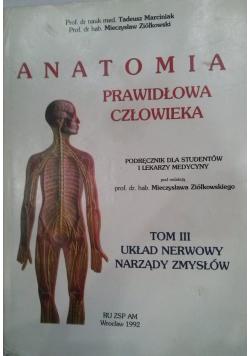 Anatomia prawidłowa człowieka Tom III Układ nerwowy narządy zmysłów