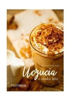 Uczucia o smaku latte