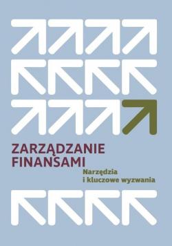 Zarządzanie finansami. Narzędzia i kluczowe...