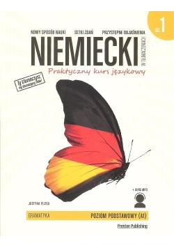 Niemiecki w tłumaczeniach Praktyczny kurs językowy Poziom podstawowy A1  Część 1