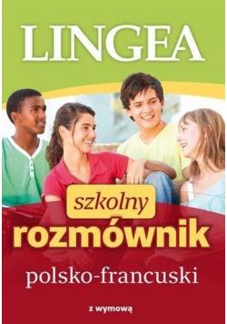 Szkolny rozmównik polsko francuski z wymową