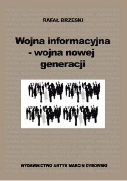 Wojna informacyjna wojna nowej generacji