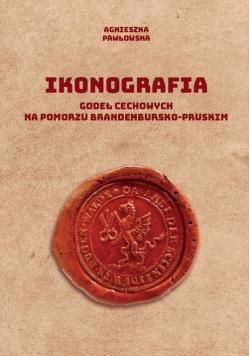 Ikonografia godeł cechowych na Pomorzu brandenbursko-pruskim