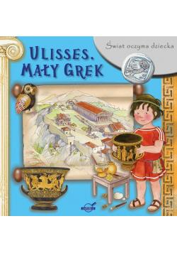 Świat oczyma dziecka. Ulisses. Mały Grek