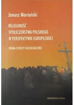 Religijność społeczeństwa polskiego w perspektywie europejskiej