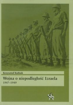 Wojna o niepodległość Izraela 1947 1949
