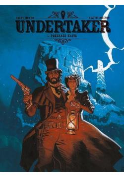 Undertaker T.1 Pożeracz złota