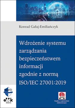 Wdrożenie systemu zarządzania bezpieczeństwem informacji zgodnie z normą ISO/IEC 27001:2019