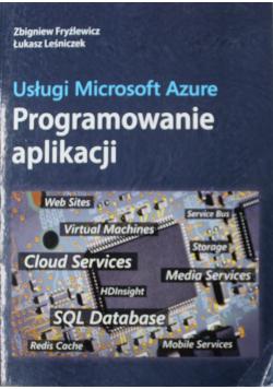 Usługi Microsoft Azure Programowanie Aplikacji