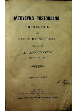 Medycyna pastoralna 1910r
