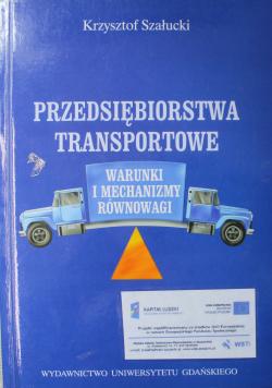 Przedsiębiorstwa transportowe Warunki i mechanizmy równowagi